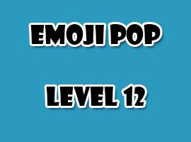 emoji pop level 12