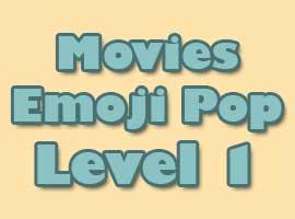 Movies Emoji Pop Answers Level 1