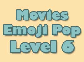 Movies Emoji Pop Answers Level 6