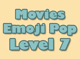 Movies Emoji Pop Answers Level 7