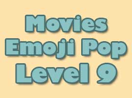 Movies Emoji Pop Answers Level 9