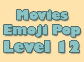 movies emoji pop level 12