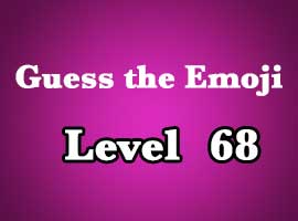 guess the emoji level 68