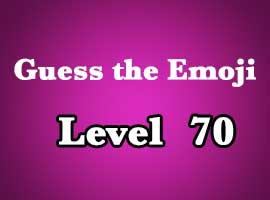 guess the emoji level 70