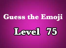 guess the emoji level 75