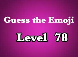 guess the emoji level 78