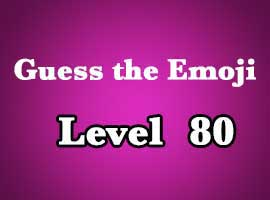 guess the emoji level 80
