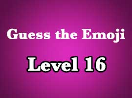 Guess The Emoji Level 16 Answers and Cheats