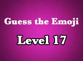 Guess The Emoji Level 17 Answers and Cheats