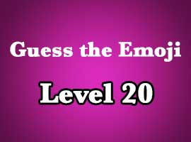 Guess The Emoji Level 20 Answers and Cheats - Emoji Pop ...