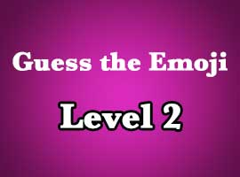 Guess The Emoji Level 2 Answers and Cheats