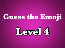 Guess The Emoji Level 4 Answers and Cheats