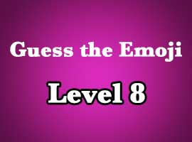Guess The Emoji Level 8 Answers and Cheats