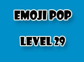 emoji pop level 29