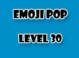emoji pop level 30