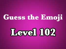 guess the emoji level 102