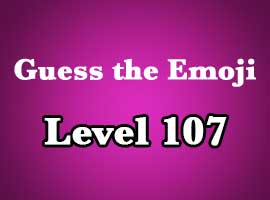 guess the emoji level 107