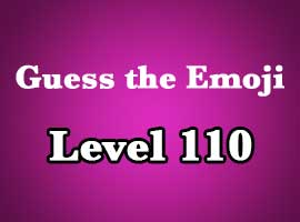 guess the emoji level 110