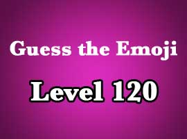 guess the emoji level 120